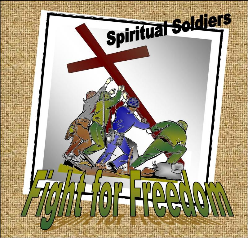 Fight for Freedom-Spiritual Soldiers-Kiley Mullins