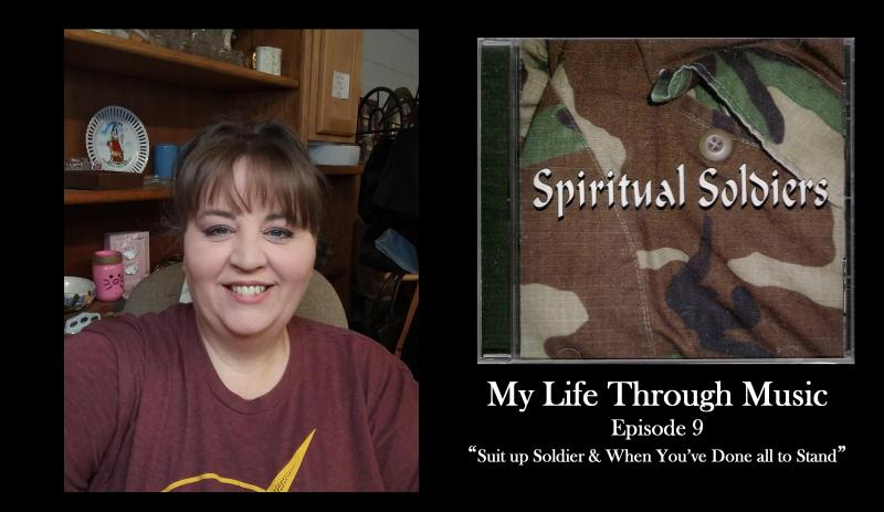 My Life Through Music- Spiritual Soldiers- Episode 9
