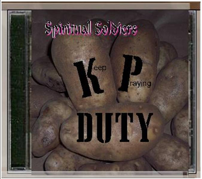 Spiritual Soldiers KP Duty