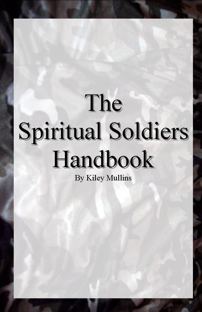 The Spiritual Soldiers Handbook